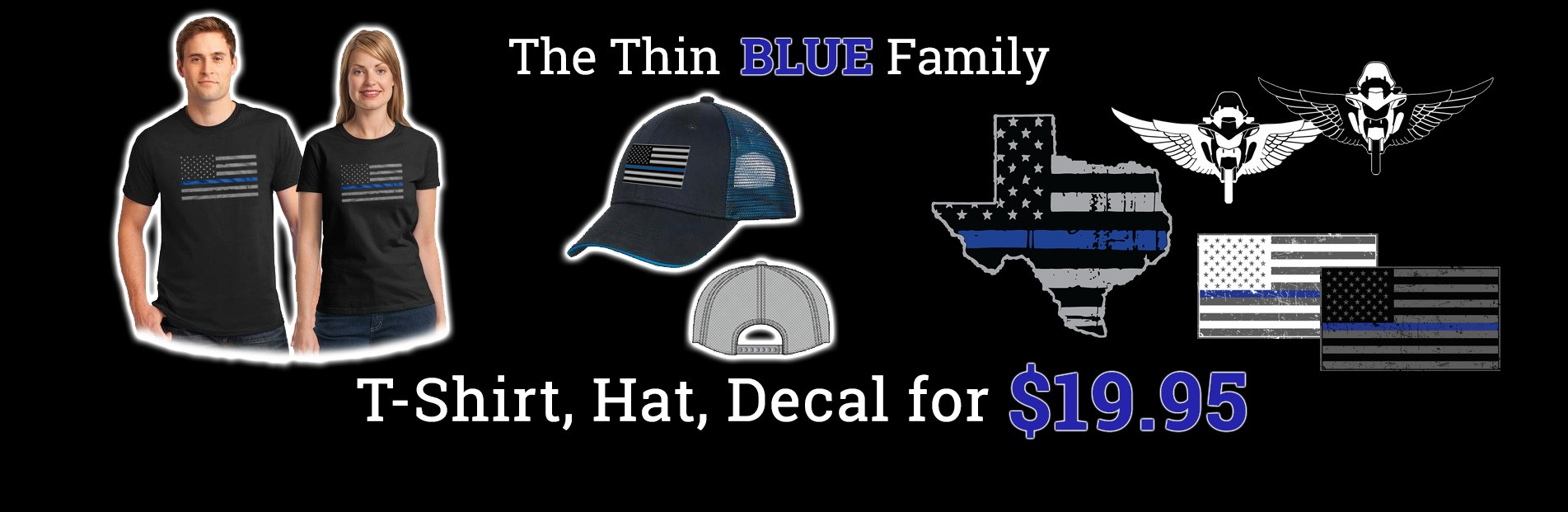 Thin Blue Line Family Three Product Combo - T-Shirt, Hat, Decal