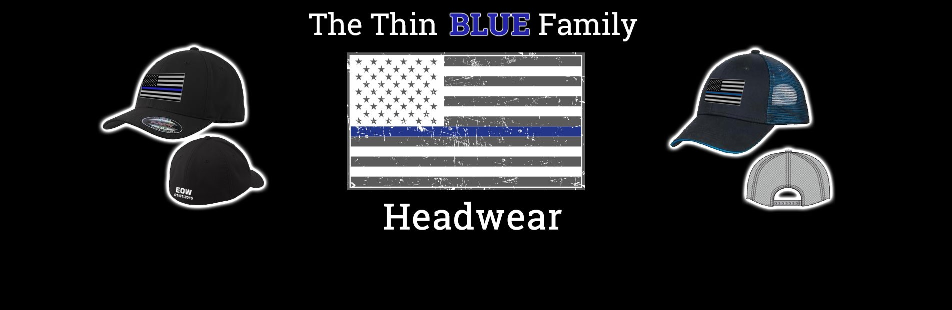 Thin Blue Line Family Headwear